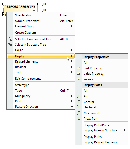 The Display command group menu allows to display properties and ports of the Climate Control Unit Part Property shape.